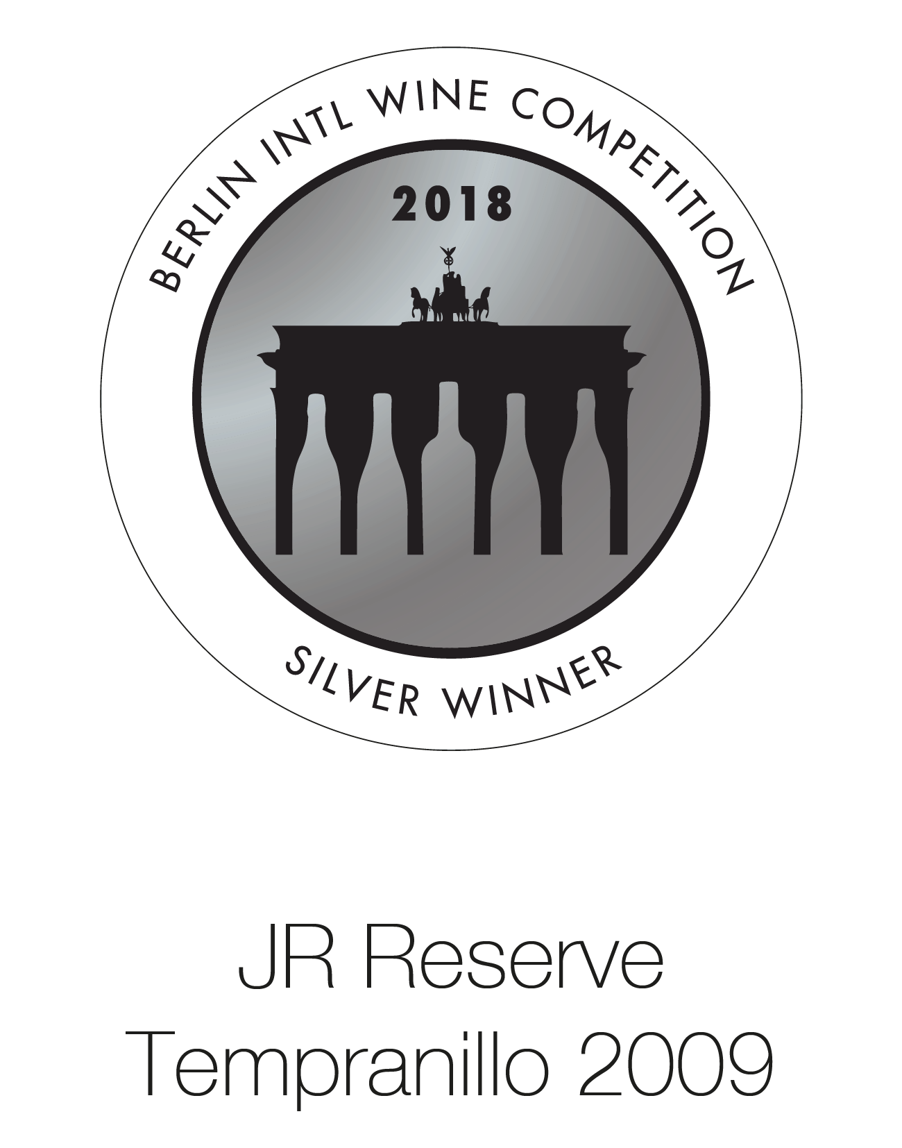 JR Reserve - Tempranillo 2009 - Berlin International Wine Competition 2018